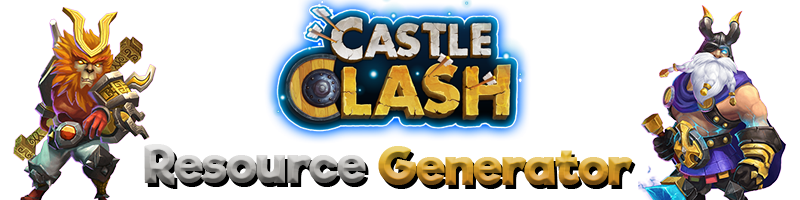 Castle Clash Generator - Free Gems, Gold & Mana - Gold Hax